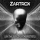 Zartrox In the Edge of Introspection