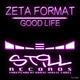 Zeta Format Good Life