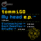tommigo My head e.p.