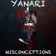 yanari Misconceptions