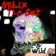 Kitten Gone Wild