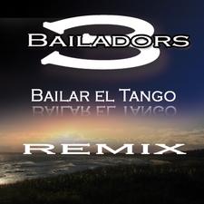 """Bailar el Tango """" Remix """""""