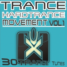 Trance & Hardtrance Movement, Vol. 1 (30 Trance Tunes)