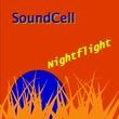 Soundcell - Nightflight