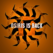 Osiris Is Back