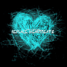 Replace Heartbeatz (Single 2)