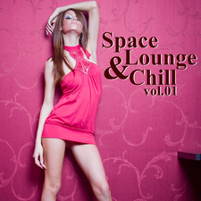 Space, Lounge & Chill vol.01