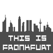This Is Frankfurt