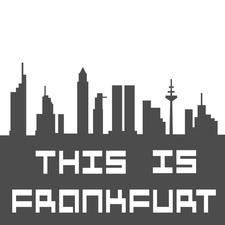This Is Frankfurt