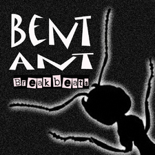 Bent Ant Breaks 2