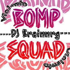 Bomp Squad