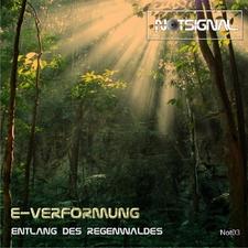 Entlang Des Regenwaldes