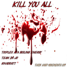 Kill You All