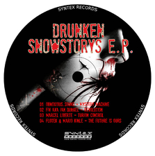Drunken Snowstorys E.P.
