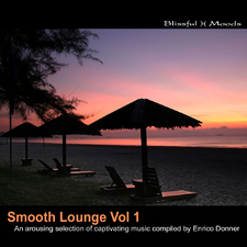 Smooth Lounge Vol.1 an arousing selection of captivating music compiled by Enrico Donner