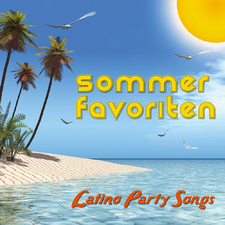 Sommer Favoriten - Latino Party Songs