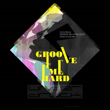 Groove Me Hard