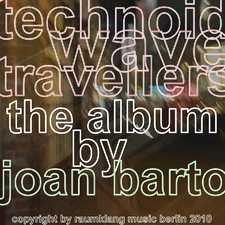 Technoid Wave Travellers