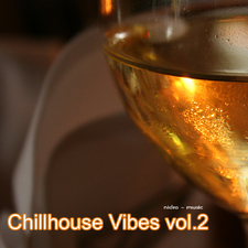 Chillhouse Vibes Vol. 2