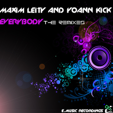 Maxim Leity and Yoann Kick Everybody The Remixes
