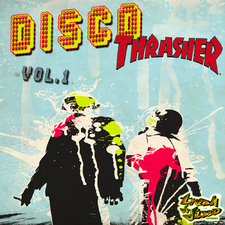 Disco Trasher Vol. 1