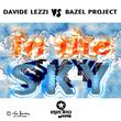 Davide Lezzi Vs Bazel Pro - In the Sky