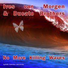 No More Killing Waves