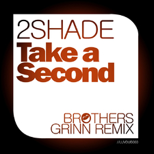 Take a Second (Brothers Grinn Remixes)