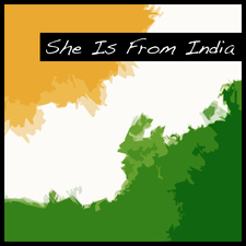 She Is from India