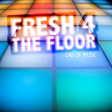 Fresh 4 the Floor