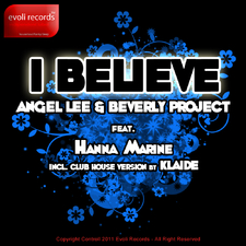 I Believe (Incl. Club House Version By Klaide)