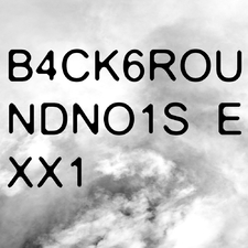 B4ck6roundno1se Xx1