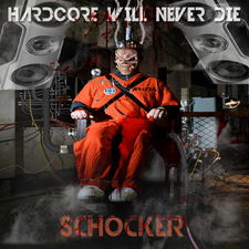 Hardcore Will Never Die Schocker