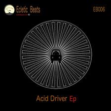 Acid Driver Ep