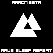 Rave Sleep Repeat