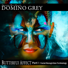 Butterfly Affect Part I Facial Recognition Technology