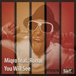 Miqro feat. Ronar - You Will See