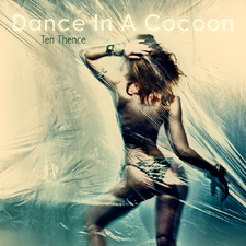 Dance in a Cocoon