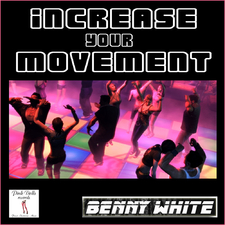 Increase Your Movement