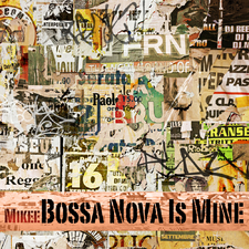Bossa Nova Is Mine