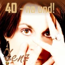 40 - Na Und!
