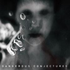 Dangerous Conjectures