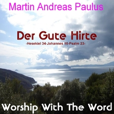 Worship With the Word: Der Gute Hirte