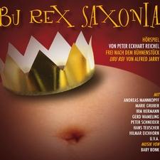 Alfred Jarry - Ubu Rex Saxonia 1.Teil