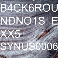 B4ck6roundno1se Xx5