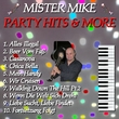 Mister Mike - Party Hits & More