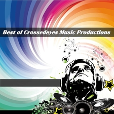 Best of Crossedeyes Music Productions