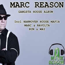 The Original Marc Reson Gangsta House Album