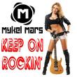 Mykel Mars - Keep On Rockin'