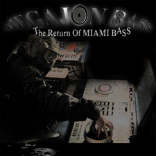 The Return of Miami Bass